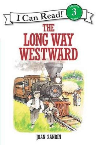 9780060252069: The long way westward (An I can read book)
