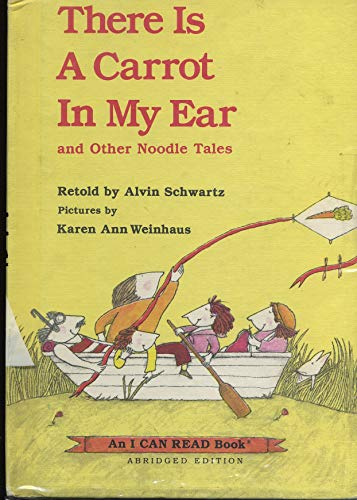 9780060252335: There is a Carrot in My Ear, and Other Noodle Tales (An I Can Read Book)