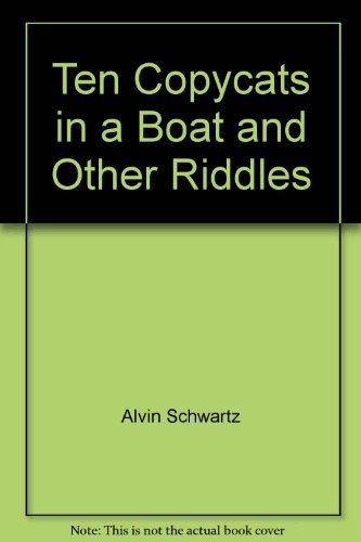 9780060252373: Ten copycats in a boat, and other riddles (An I can read book)
