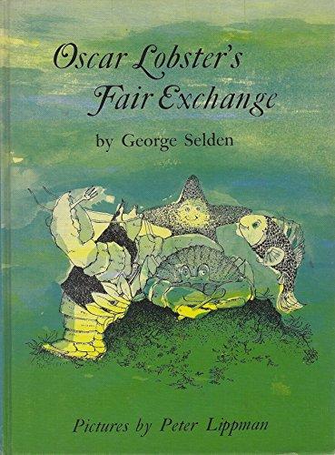 9780060252656: Oscar Lobster's Fair Exchange