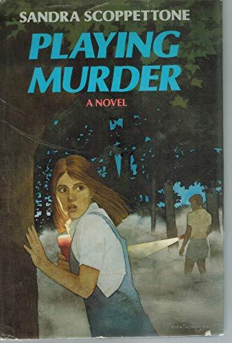 Playing Murder: Scoppettone, Sandra