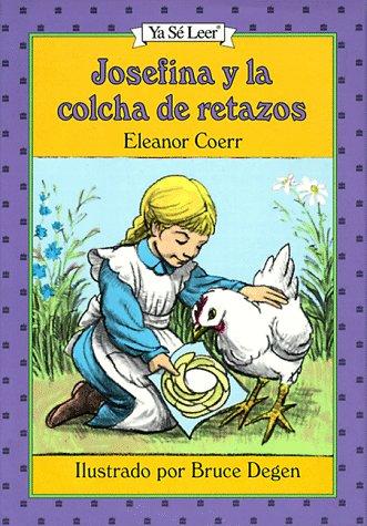9780060253196: Josefina Y La Colcha De Retazos / the Josefina Story Quilt (Ya Se Leer) (Spanish Edition)