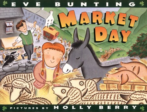 Market Day (Trophy Picture Books): Eve Bunting