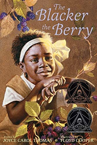 9780060253752: The Blacker the Berry (Ala Notable Children's Books. Middle Readers)