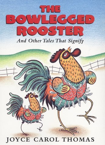 9780060253776: The Bowlegged Rooster: And Other Tales That Signify
