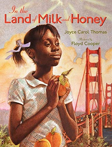 In the Land of Milk and Honey: Thomas, Joyce Carol