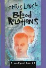 9780060253998: Blood Relations (Blue-Eyed Son Book 2)