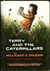 Terry and the Caterpillars (A Science I Can Read Book): Millicent E. Selsam