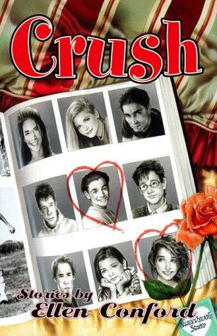 9780060254148: Crush: Stories by Ellen Conford