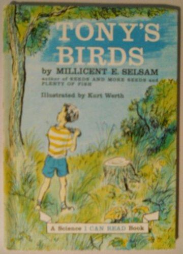 Tony's Birds: I Can Read: Selsam, Millicent Ellis