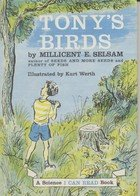 9780060254216: Tony's Birds