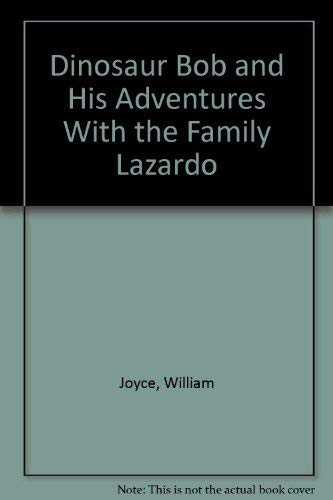 9780060254292: Dinosaur Bob and His Adventures With the Family Lazardo