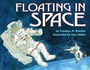 9780060254322: Floating in Space (Let'S-Read-And-Find-Out Science Books)