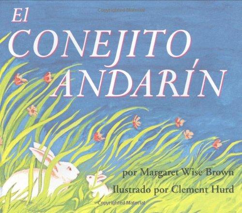 9780060254346: The Runaway Bunny (Spanish Edition): El Conejito Andarin