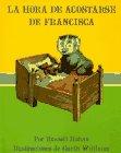 9780060254421: LA Hora De Acostarse De Francisca/Bedtime for Frances (Spanish Edition)