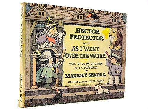 9780060254858: Hector Protector and As I Went over the Water: Two Nursery Rhymes With Pictures