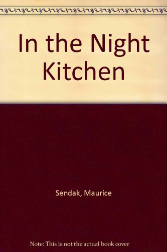 9780060254902: In the Night Kitchen
