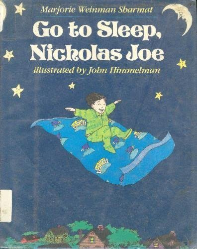 9780060254964: Go to Sleep, Nicholas Joe