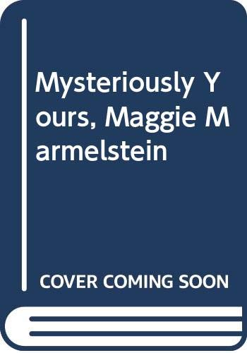 9780060255169: Mysteriously Yours, Maggie Marmelstein