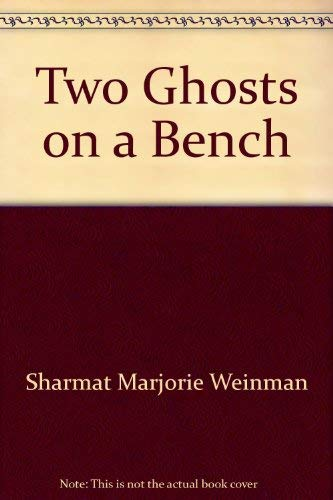 9780060255183: Two ghosts on a bench