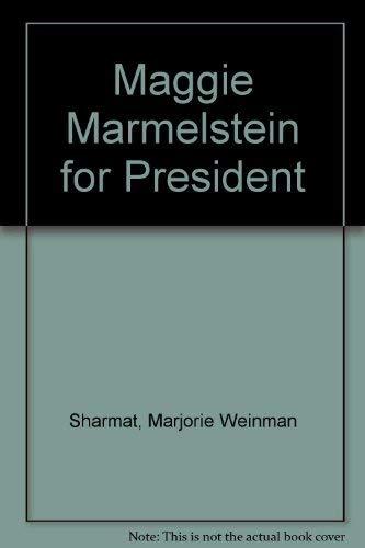 9780060255428: Maggie Marmelstein for president