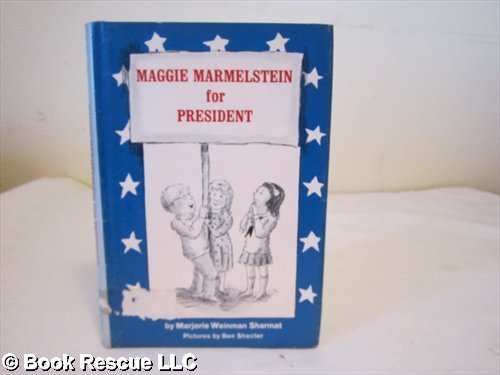 9780060255558: Maggie Marmelstein for President