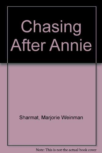 9780060255626: Chasing After Annie