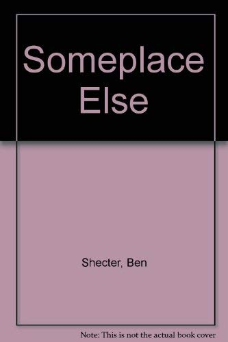 9780060255763: Someplace Else