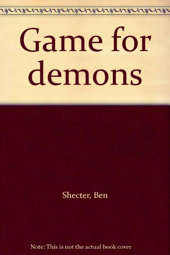 9780060255787: Game for demons
