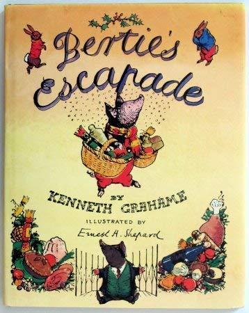 9780060256012: Bertie's Escapade