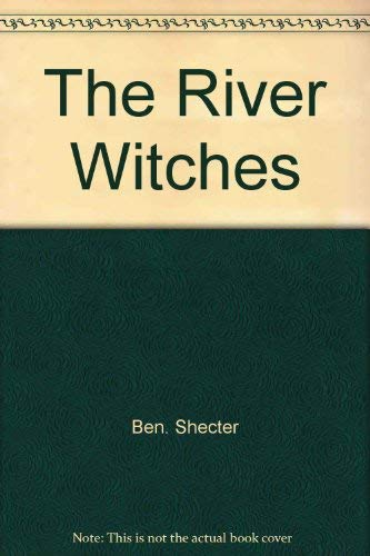 9780060256074: The River Witches