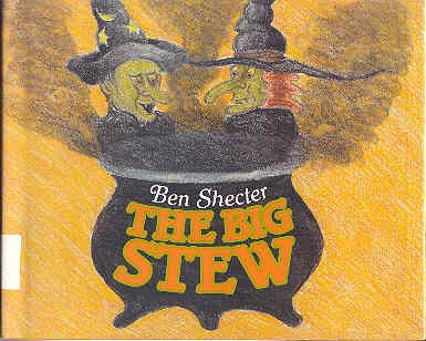 9780060256098: The Big Stew