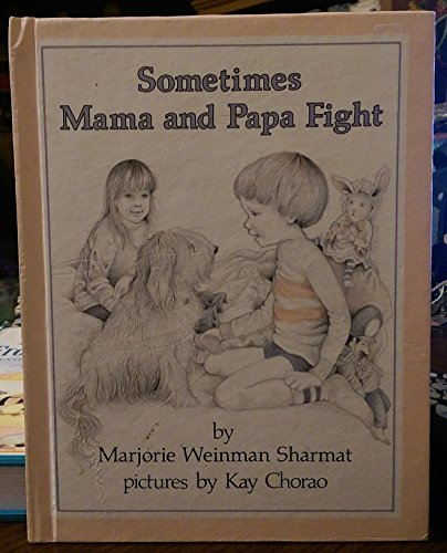 9780060256128: Sometimes Mama and Papa Fight