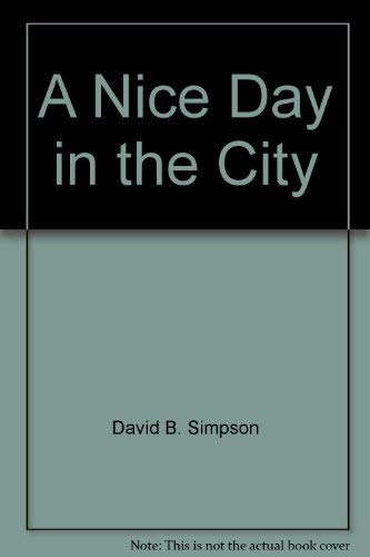 9780060256418: A nice day in the city