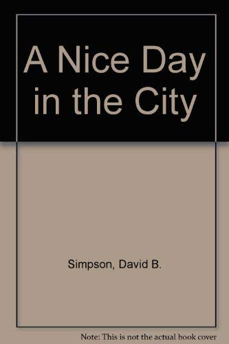 9780060256449: A Nice Day in the City