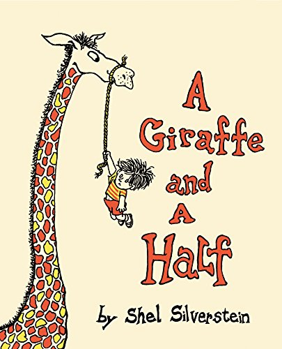 9780060256555: A Giraffe and a Half