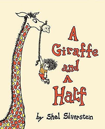 9780060256555: A Giraffe and a Half
