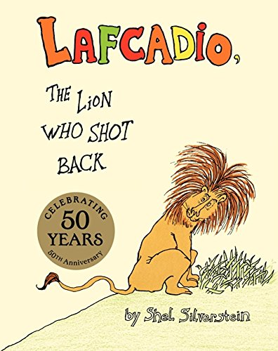 Lafcadio, the Lion Who Shot Back: Shel Silverstein