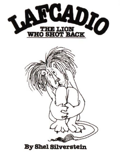9780060256760: Lafcadio, the Lion Who Shot Back