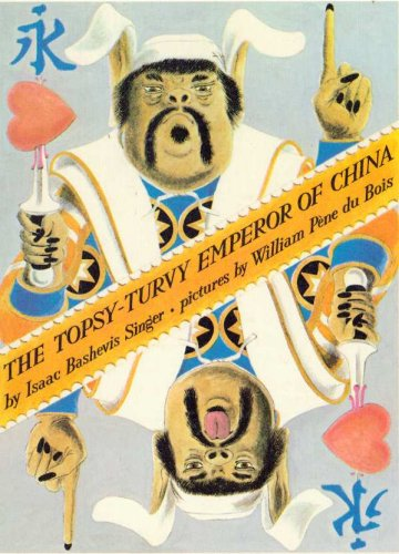 9780060256784: Title: The topsyturvy Emperor of China