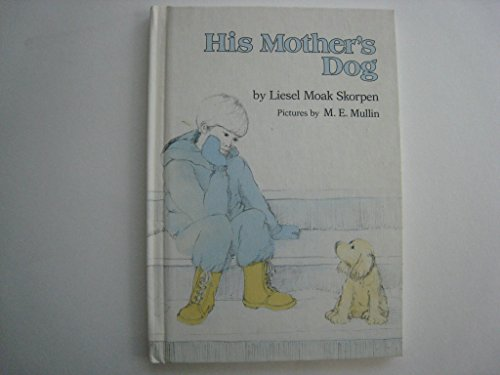 9780060257231: His Mother's Dog