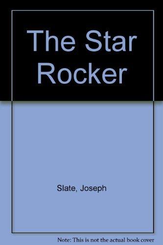 9780060257484: The Star Rocker