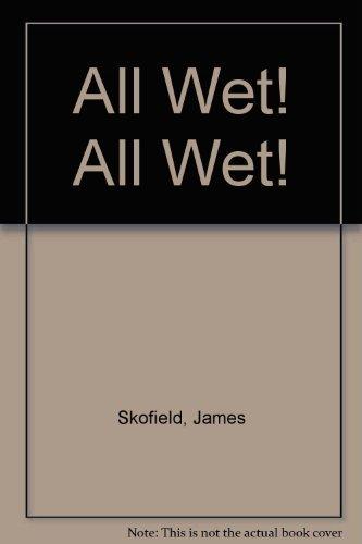 9780060257514: All Wet! All Wet!