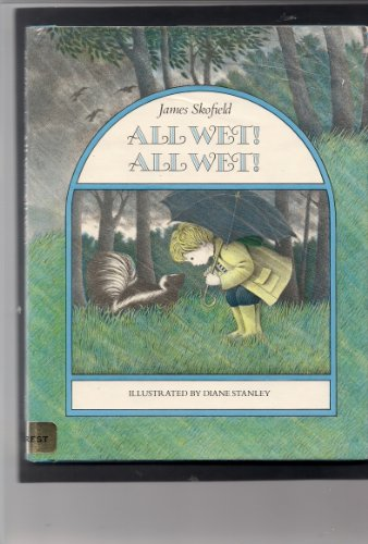 9780060257521: All Wet! All Wet! (Charlotte Zolotow Book)