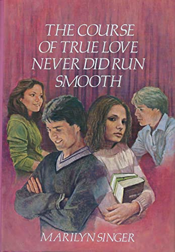9780060257538: The Course of True Love Never Did Run Smooth