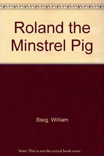 9780060257620: Roland the Minstrel Pig