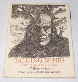 9780060257699: Talking Bones: Secrets of Indian Burial Mounds