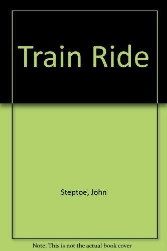 9780060257736: Train Ride
