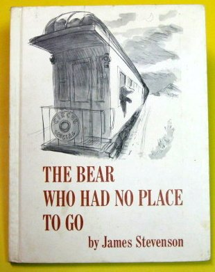 9780060257804: The Bear Who Had No Place To Go