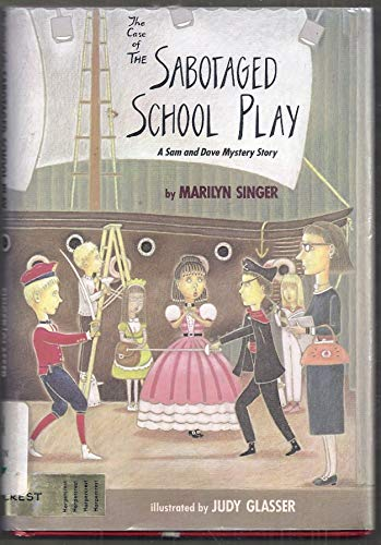 9780060257941: The Case of the Sabotaged School Play:  A Sam and Dave Mystery Story
